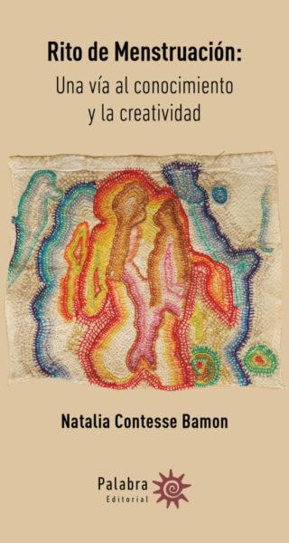 Rito de Menstruación: Una vía al conocimiento y la creatividad